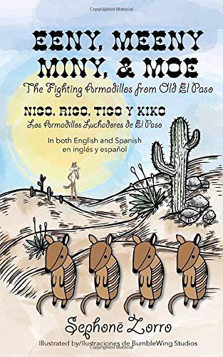 Eeny, Meeny, Miny, and Moe the Fighting Armadillos from Old el Paso: Nico, Rico, Tico y Kiko Los Armadillos Luchadores de el Paso