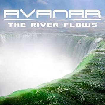 The River Flows (Trance Bootleg Edition)