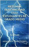 RESUMEN ELECTRICIDAD PARA ESTUDIANTES DE GRADO MEDIO