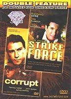 Strike Force / Corrupt [Slim Case]