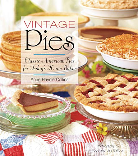 Vintage Pies: Classic American Pies for