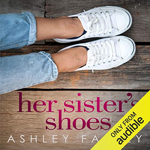 Her Sister's Shoes Audiobook By Ashley Farley cover art