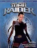 Lara Croft Tomb Raider. Le guide officiel