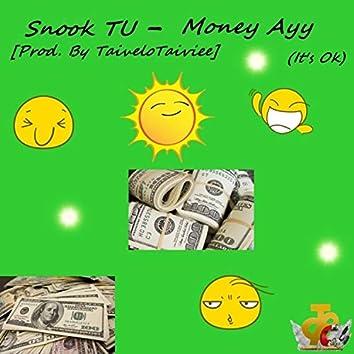 Money Ayy (It's Ok)