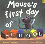 Mouse's First Day of School (Ready-to-Read)