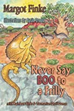 Never Say Boo to a Frilly with Rainbow Birds & Tasmanian Devil Dance by Finke, Margot, Eroglu, Aysin (2014) Paperback