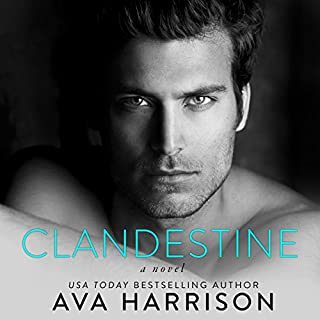 Clandestine     A Novel              By:                                                                                                                                 Ava Harrison                               Narrated by:                                                                                                                                 Aaron Shedlock,                                                                                        Lia Langola                      Length: 6 hrs and 49 mins     1 rating     Overall 3.0