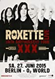 Roxette - Live Tour, Berlin 2015 » Konzertplakat/Premium