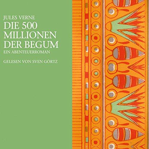 Die 500 Millionen der Begum cover art