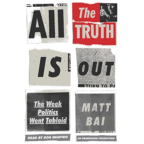 All the Truth Is Out audiobook cover art