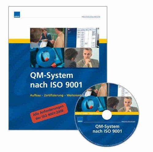 Software: QM System nach ISO 9001: Aufbau - Zertifizierung - Weiterentwicklung