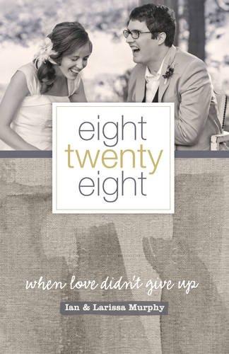 Preisvergleich Produktbild Eight Twenty Eight: When Love Didn't Give Up
