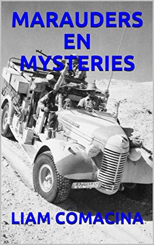 MARAUDERS EN MYSTERIES (Dutch Edition)