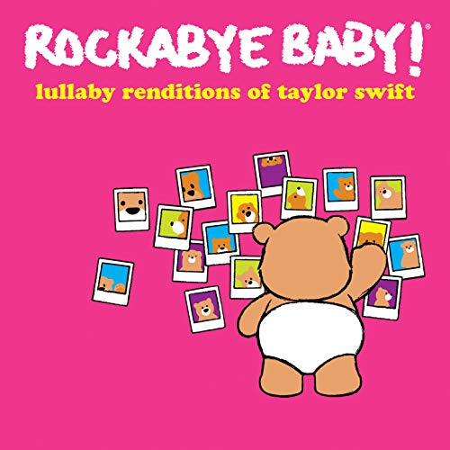 Lullaby Renditions of Taylor Swift