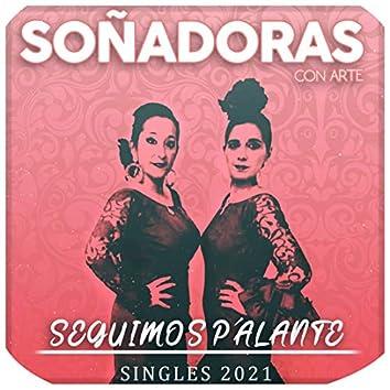 Seguimos P´alante (Singles 2021)