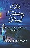 The Turning Point: 45 hapa për të arritur suksesin