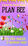 Plan Bee (Queen Bee Mysteries Book 3)