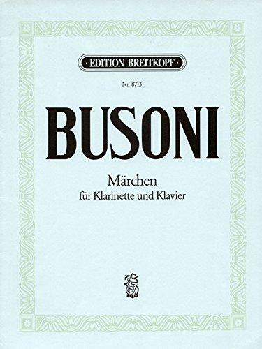 Märchen Busoni-Verz. 123 für Klarinette und Klavier - Breitkopf Urtext (EB 8713)
