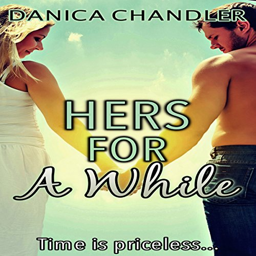 Hers for a While audiobook cover art