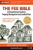 The Fee Bible 4th Edition: A Comprehensive Guide to Property Management and Landlord Fees