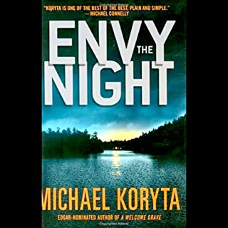 Envy the Night                    By:                                                                                                                                 Michael Koryta                               Narrated by:                                                                                                                                 Mark Boyett                      Length: 11 hrs and 24 mins     274 ratings     Overall 4.1