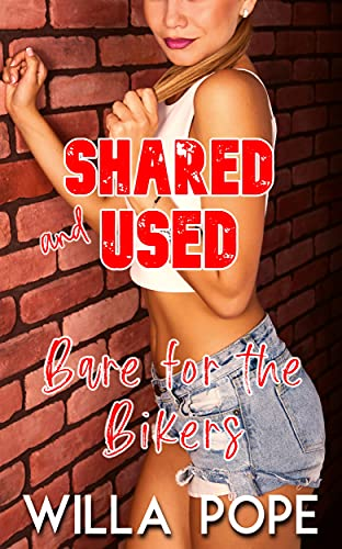 Bare For The Bikers: Shared and Used (Corrupting Clara Book 4) (English Edition)