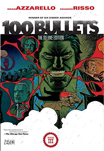100 Bullets: The Deluxe Edition Book Three