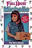 I've Got a Secret (Full House Michelle)