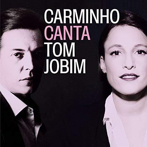 Jobim:Carminho Canta Tom Jobim