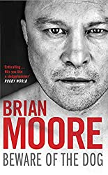Brian Moore's Autobiography Beware of The Dog