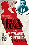 The Further Adventures of Sherlock Holmes: The Stalwart Companions - H. Paul Jeffers