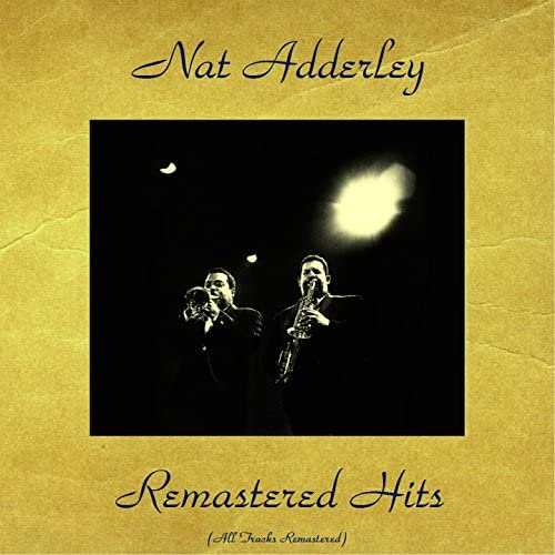 Nat Adderley feat. Cannonball Adderley