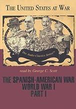 The Spanish-American War and World War I, Part 1 Lib/E