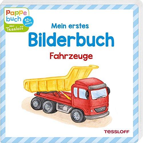 Mein erstes Bilderbuch Fahrzeuge: Traktor, Feuerwehr und Hubschrauber (Bilderbuch ab 12 Monate)