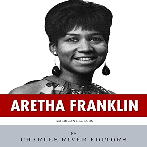 American Legends: The Life of Aretha Franklin audiobook cover art