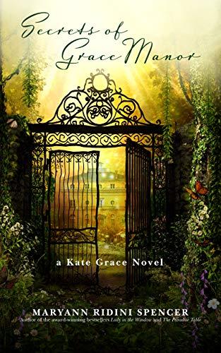 Secrets of Grace Manor: a Kate Grace Novel by [Maryann Ridini Spencer]
