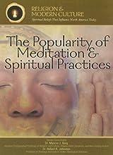 The Popularity of Meditation & Spiritual Practices: Seeking Inner Peace