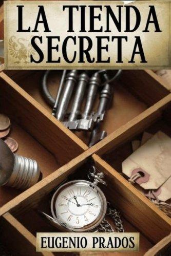 La Tienda Secreta: Volume 1 (Ana Fauré)