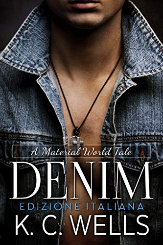 Denim: (Edizione Italiana) (A Material World Vol. 4)