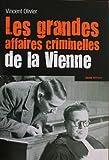 Les Grandes Affaires Criminelles de la Vienne