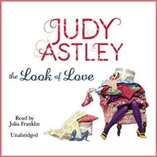 The Look of Love                   By:                                                                                                                                 Judy Astley                               Narrated by:                                                                                                                                 Julia Franklin                      Length: 9 hrs and 33 mins     5 ratings     Overall 3.8