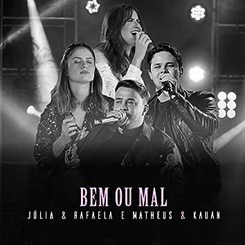 Bem Ou Mal (Ao Vivo Em São Paulo / 2019)