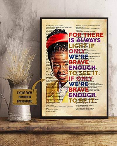 Amanda Gorman - There is Always Light full poem Poster, Wall Art, Home Decor, Digital Vertical Poster 12x18, 16x24, 24x36 No Frame