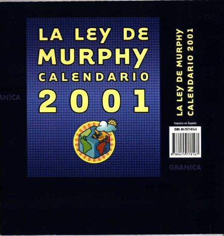 Ley de murphy, la. calendario 2001