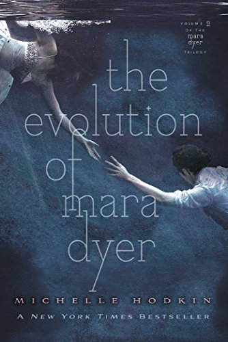 The Evolution of Mara Dyer (Volume 2) (The Mara Dyer Trilogy, Band 2)