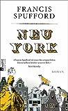 Francis Spufford: Neu York