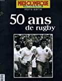 MIDI OLYMPIQUE HORS-SERIE - 50 ANS DE RUGBY 1954 2004