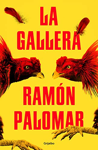 La gallera (Novela de intriga)