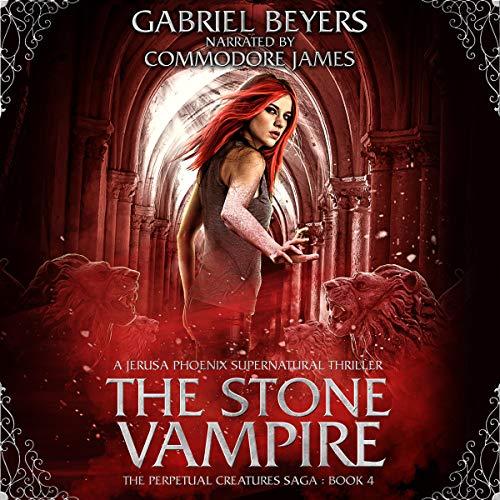 『The Stone Vampire: A Jerusa Phoenix Supernatural Thriller』のカバーアート