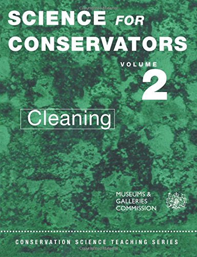 The Science For Conservators Series (Heritage: Care-preservation-management)